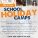 Now taking bookings for 2020 Summer School Holiday Camps.  Please contact me by
